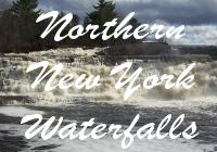 Northern New York Waterfalls